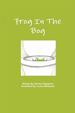 Book cover Frog in the Bog by Denise Fitzpatrick