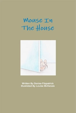 Book cover Mouse in the House by Denise Fitzpatrick